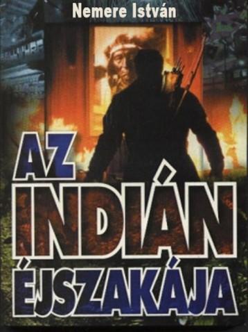 Az indián éjszakája  - Ekönyv - Nemere István
