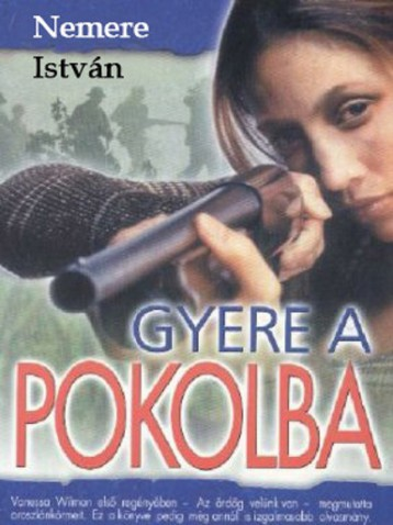 Gyere a pokolba - Ekönyv - Nemere István