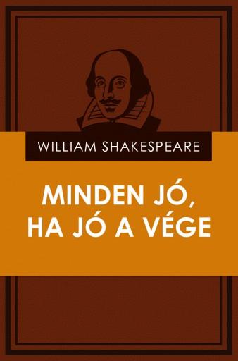 Minden jó, ha jó a vége - Ekönyv - William Shakespeare