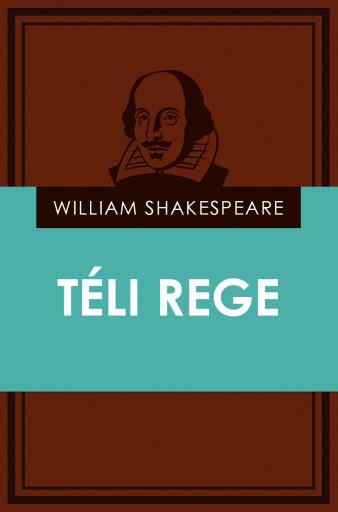 Téli rege - Ekönyv - William Shakespeare
