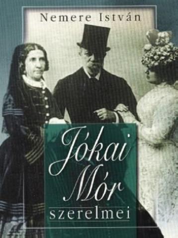 Jókai Mór szerelmei - Ekönyv - Nemere István