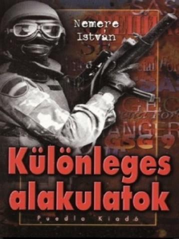 Különleges alakulatok - Ekönyv - Nemere István