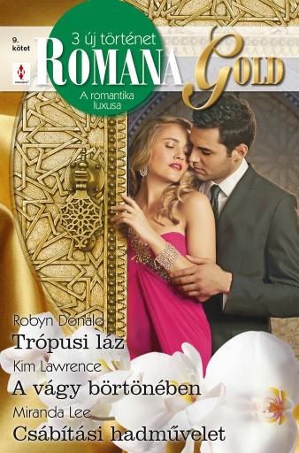 Romana Gold 9. kötet - Ekönyv - Robyn Donald, Kim Lawrence, Miranda Lee