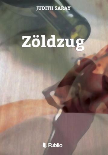 Zöldzug - Ekönyv - Judith Saray