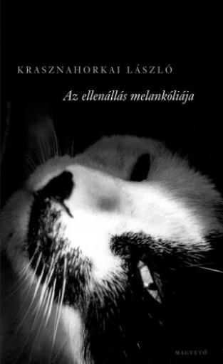 Az ellenállás melankóliája - Ekönyv - Krasznahorkai László
