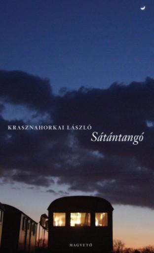 Sátántangó - Ekönyv - Krasznahorkai László