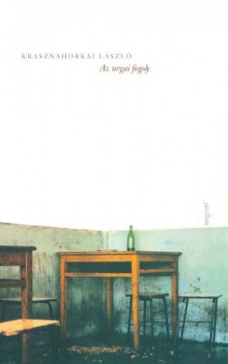 Az urgai fogoly - Ebook - Krasznahorkai László