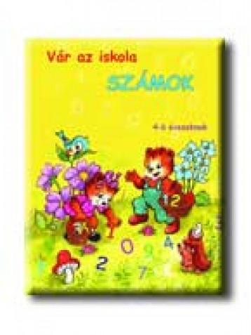 VÁR AZ ISKOLA - SZÁMOK - 5-7 ÉVESEKNEK (4-6 ÉVESEKNEK) - Ekönyv - PRO JUNIOR
