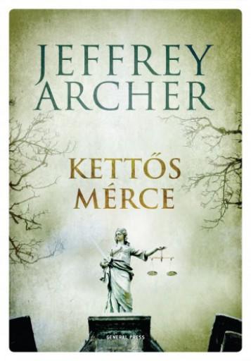 Kettős mérce  - Ekönyv - Jeffrey Archer