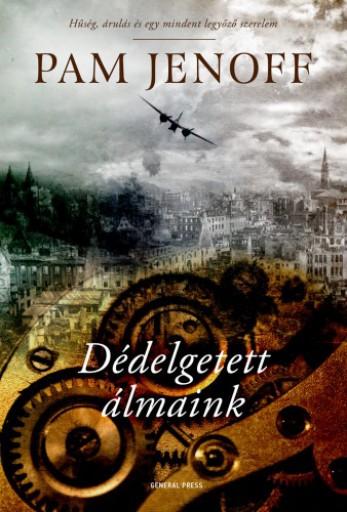 Dédelgetett álmaink - Ekönyv - Pam Jenoff