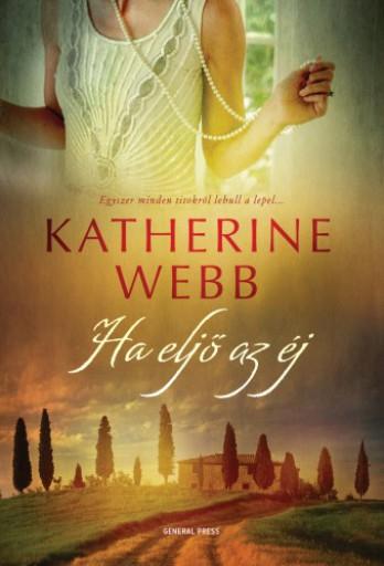 Ha eljő az éj - Ekönyv - Katherine Webb