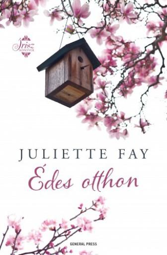 Édes otthon - Ekönyv - Juliette Fay