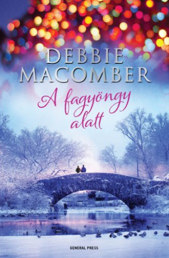 A fagyöngy alatt - Ekönyv - Debbie Macomber