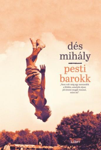 Pesti barokk - Ebook - Dés Mihály