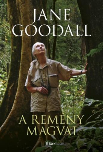 A remény magvai - Ekönyv - Jane Goodall