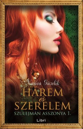Hárem és szerelem  - Ekönyv - Nasira Guzelik