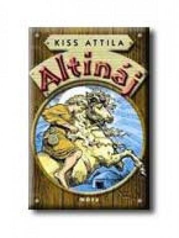 ALTINÁJ - Ekönyv - KISS ATTILA