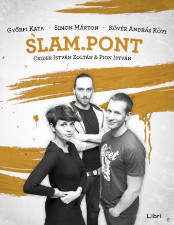 Slam.Pont2 - Ekönyv - Szerk.: Csider István Zoltán, Pion István
