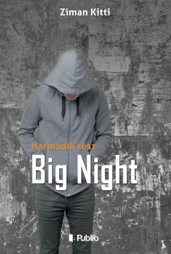 Big Night - Ekönyv - Ziman Kitti