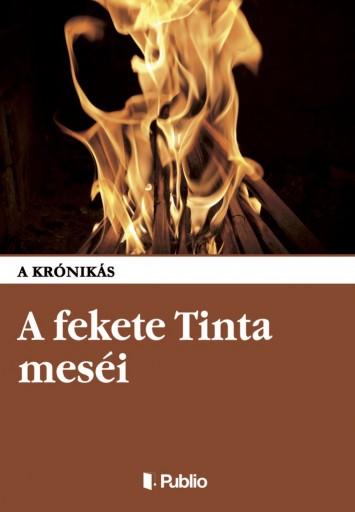 A fekete Tinta meséi - Ekönyv - A krónikás