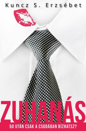 Zuhanás - Ebook - Kuncz S. Erzsébet