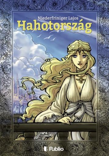 Hahotország - Ekönyv - Niederfriniger Lajos