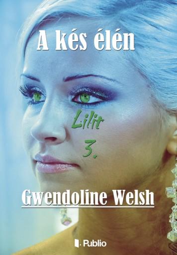 Lilit 3. - Ekönyv - Gwendoline Welsh