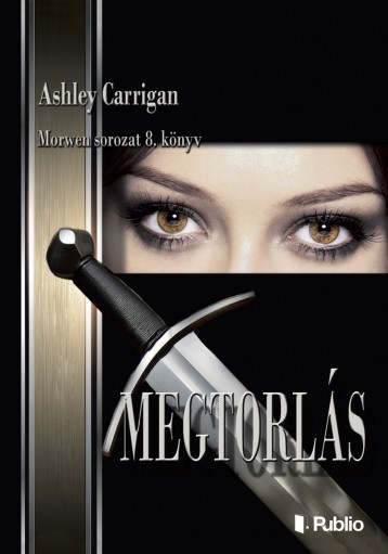 MEGTORLÁS - Ekönyv - Ashley Carrigan
