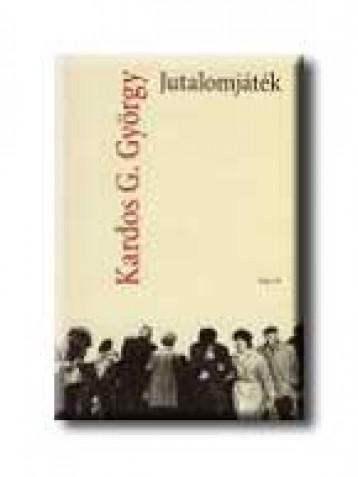 JUTALOMJÁTÉK - Ekönyv - KARDOS G. GYÖRGY