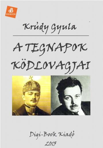 A tegnapok ködlovagjai - Ekönyv - Krúdy Gyula