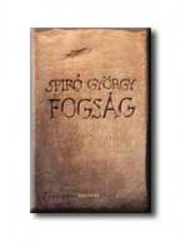 FOGSÁG - - Ekönyv - SPIRÓ GYÖRGY