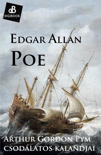 Arthur Gordon Paym csudálatos kalandjai - Ebook - Poe, Edgar Allan