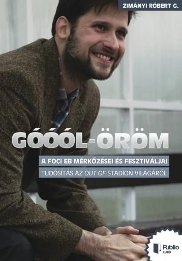 GÓÓÓL-ÖRÖM - Ebook - Zimányi Róbert G.