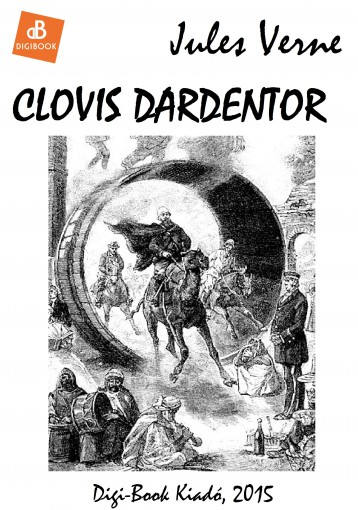 Clovis Dardentor - Ekönyv - Verne, Jules
