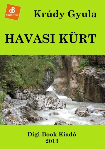 Havasi kürt - Ekönyv - Krúdy Gyula