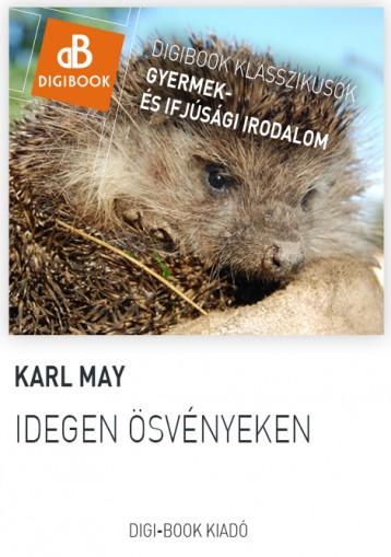 Idegen ösvényeken - Ekönyv - May, Karl