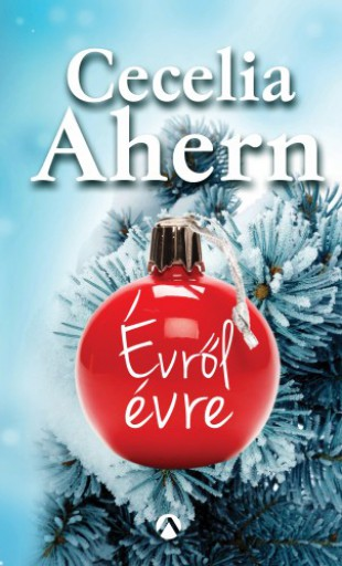 Évről évre - Ekönyv - Cecelia Ahern