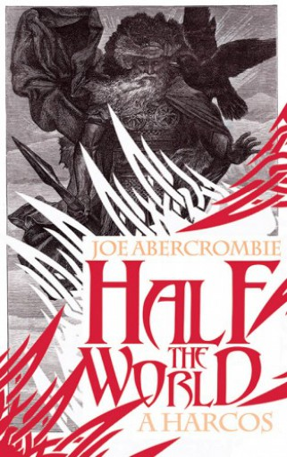 Half the world - A harcos - Ekönyv - Joe Abercrombie