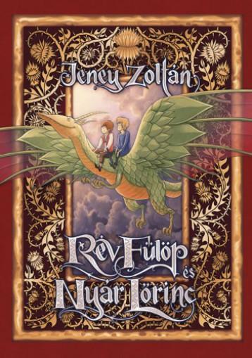 Rév Fülöp és Nyár Lőrinc - Ekönyv - Jeney Zoltán – Haránt Artúr