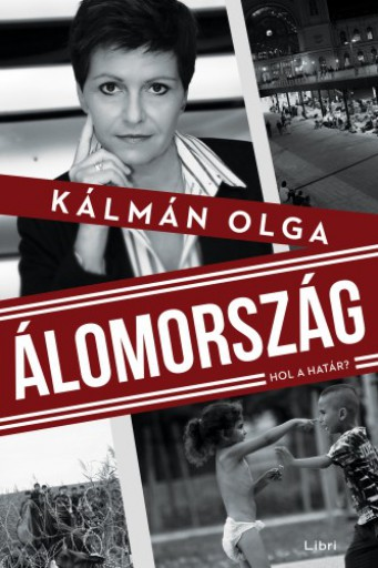 Álomország - Hol a határ? - Ekönyv - Kálmán Olga