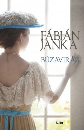 Búzavirág - Ebook - Fábián Janka