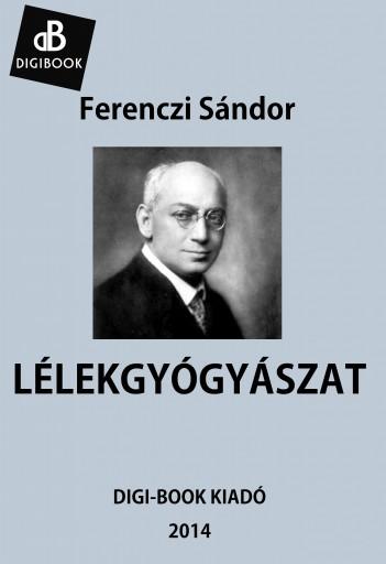 Lélekgyógyászat - Ekönyv - Ferenczi Sándor