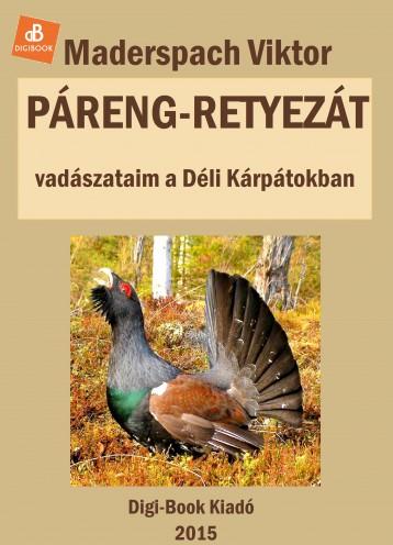 Páreng, Retyezát - Ekönyv - Maderspach Viktor