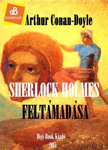 Sherlock Holmes feltámadása - Ebook - Conan-Doyle, Arthur