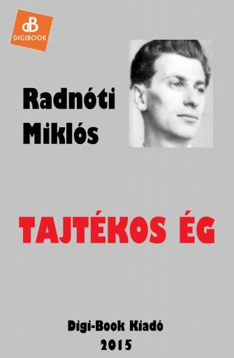 Tajtékos ég - Ekönyv - Radnóti Miklós