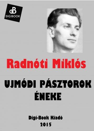 Ujmódi pásztorok éneke - Ekönyv - Radnóti Miklós