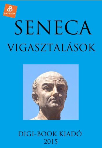 Vigasztalások - Ekönyv - Seneca