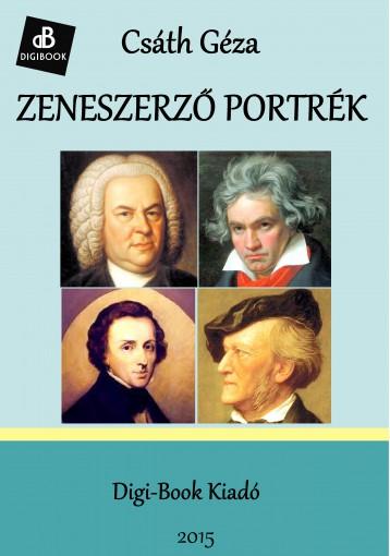 Zeneszerző portrék - Ekönyv - Csáth Géza