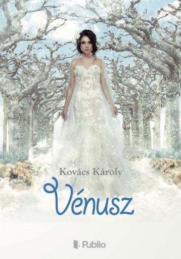 Vénusz - Ekönyv - Kovács Károly