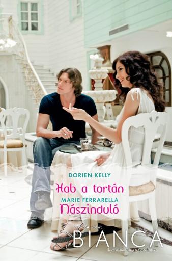Bianca 273–274. - Ekönyv - Dorien Kelly, Marie Ferrarella